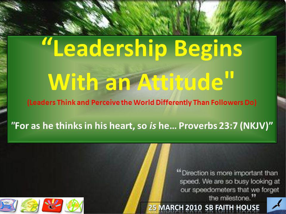 Leadership Begins With an Attitude
