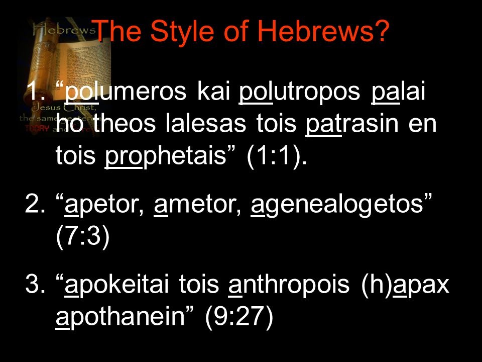 The Style of Hebrews.