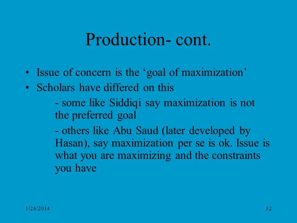 1/24/201432 Production- cont.