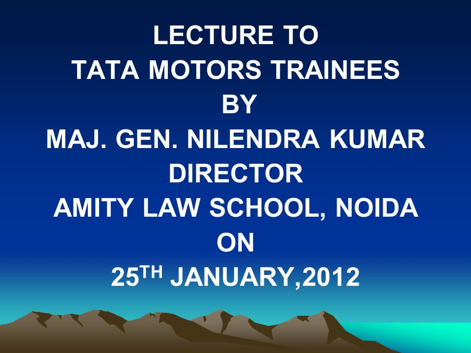 LECTURE TO TATA MOTORS TRAINEES BY MAJ. GEN.