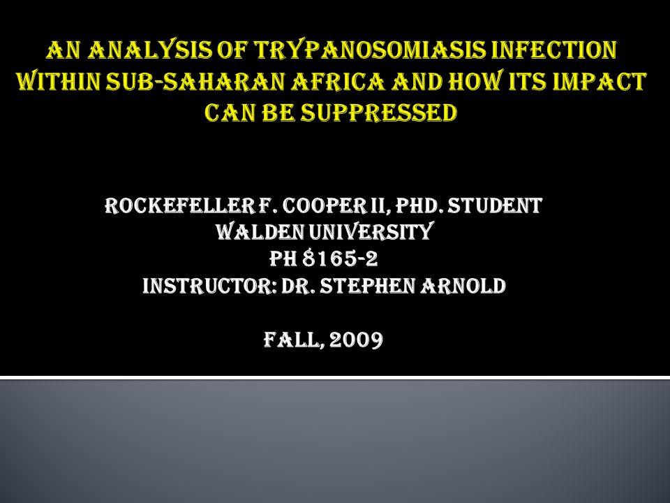 Rockefeller F. Cooper II, PhD. Student Walden University Ph 8165-2 Instructor: Dr. Stephen Arnold FALL, 2009