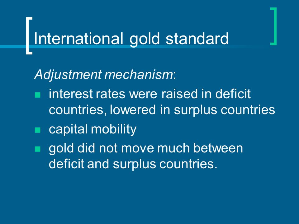 Adjustment problem Most prominent imbalance in the system was US deficits and German surpluses.