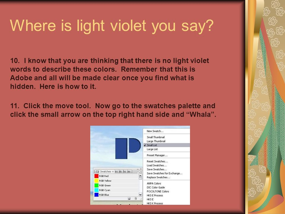 Where is light violet you say. 10.