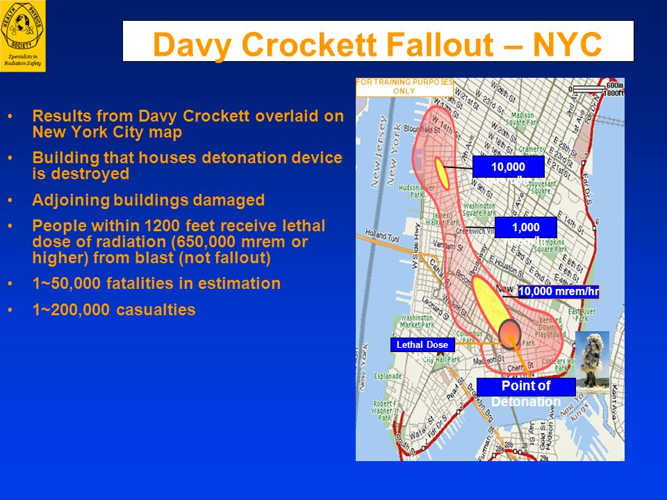 Davy Crockett Fallout – NYC Results from Davy Crockett overlaid on New York City map Building that houses detonation device is destroyed Adjoining bui