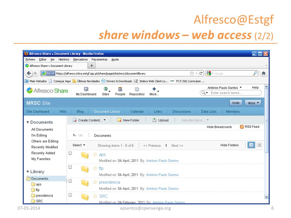 Alfresco@Estgf share windows – web access (2/2) 07-01-20146apsantos@openxange.org