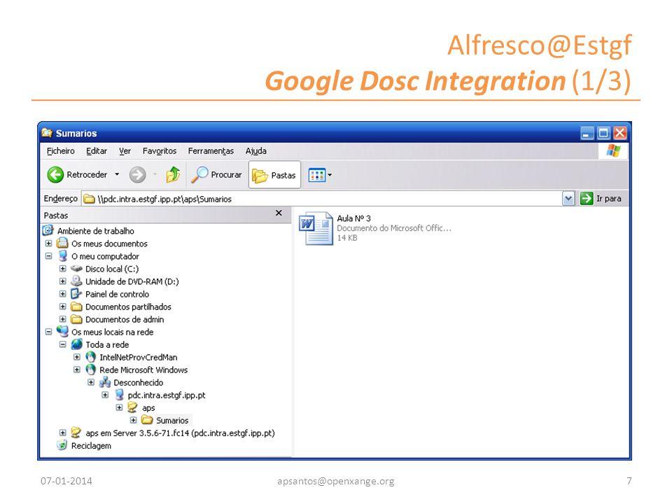 Alfresco@Estgf Google Dosc Integration (1/3) 07-01-20147apsantos@openxange.org