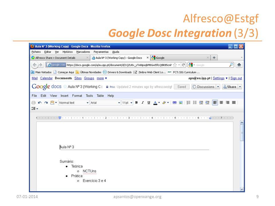 Alfresco@Estgf Google Dosc Integration (3/3) 07-01-20149apsantos@openxange.org