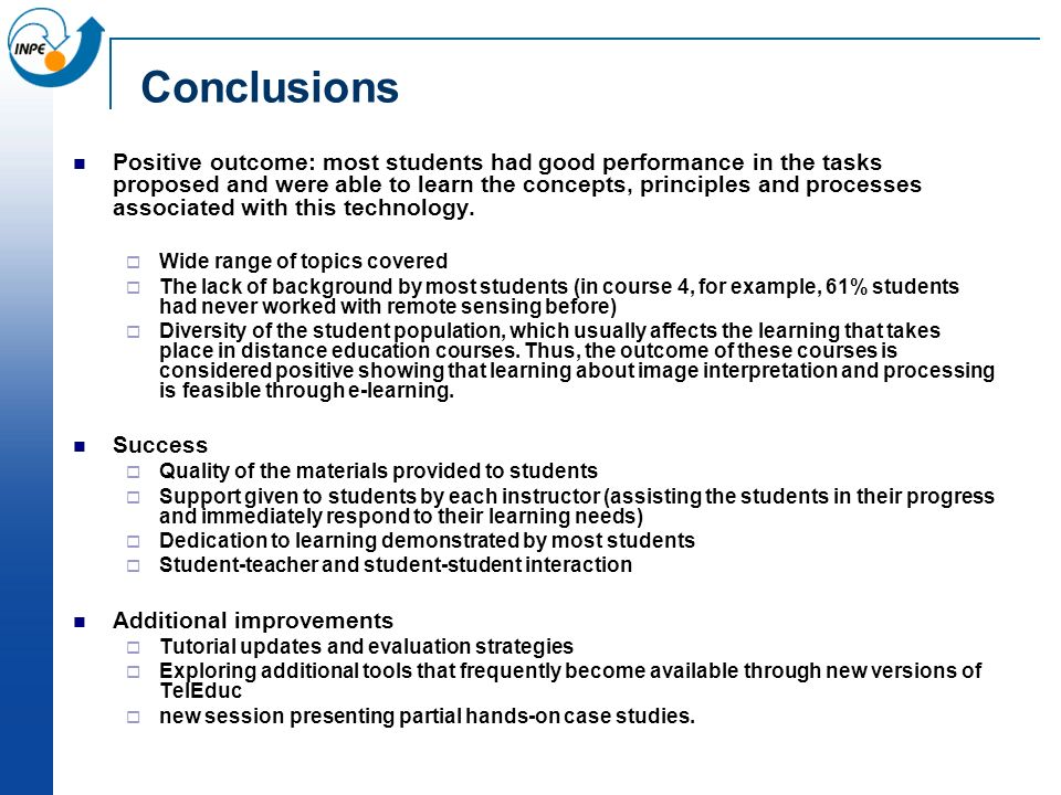 Conclusions Positive outcome: most students had good performance in the tasks proposed and were able to learn the concepts, principles and processes associated with this technology.