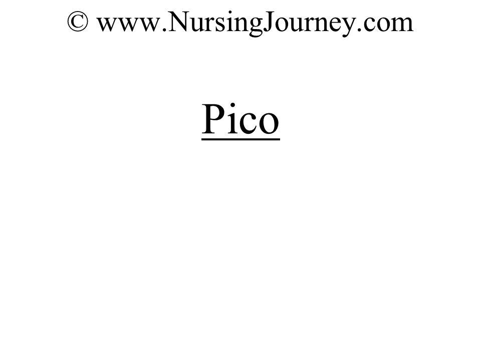 © www.NursingJourney.com Pico
