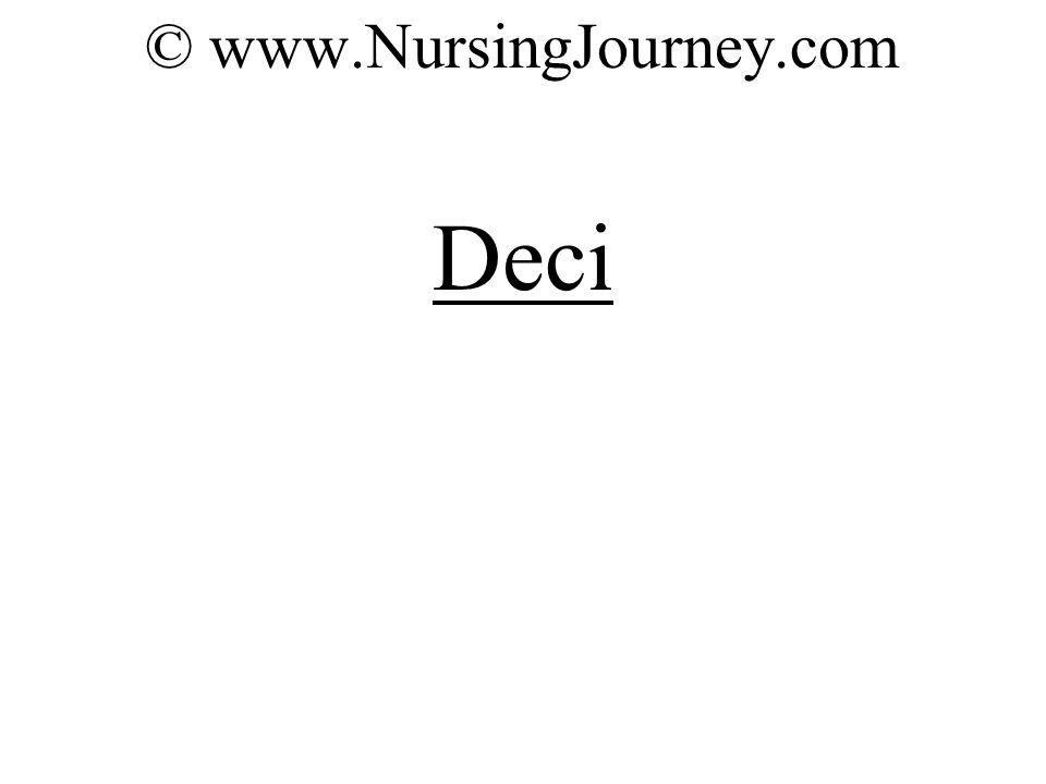 © www.NursingJourney.com Deci
