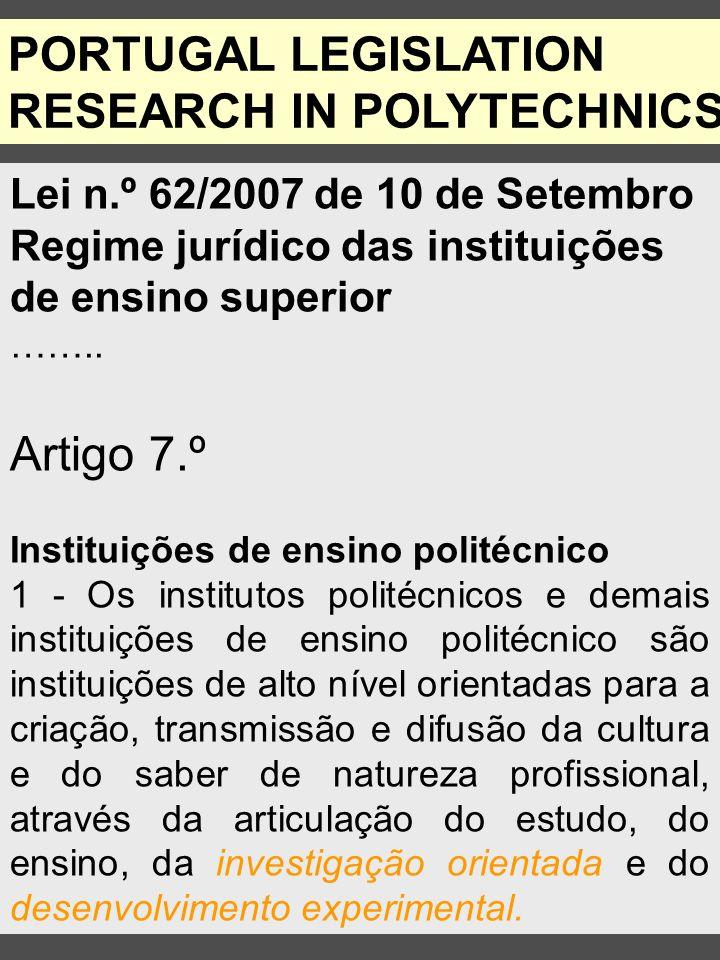 Lei n.º 62/2007 de 10 de Setembro Regime jurídico das instituições de ensino superior ……..