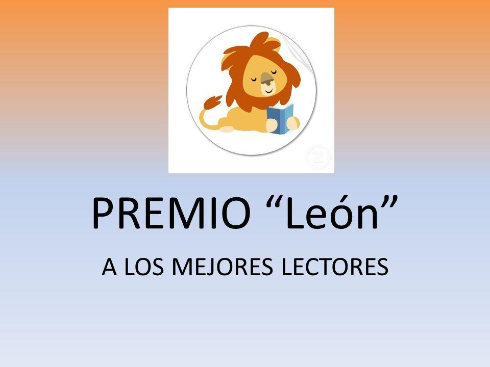 PREMIO León A LOS MEJORES LECTORES