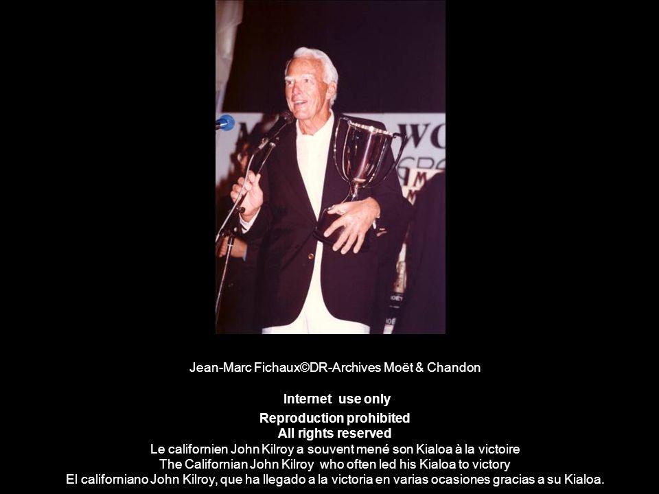 Jean-Marc Fichaux©DR-Archives Moët & Chandon Internet use only Reproduction prohibited All rights reserved Le californien John Kilroy a souvent mené s