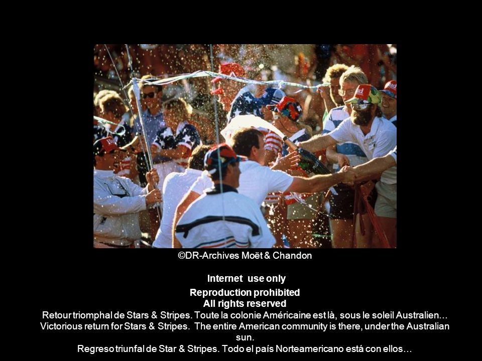 ©DR-Archives Moët & Chandon Internet use only Reproduction prohibited All rights reserved Retour triomphal de Stars & Stripes. Toute la colonie Améric