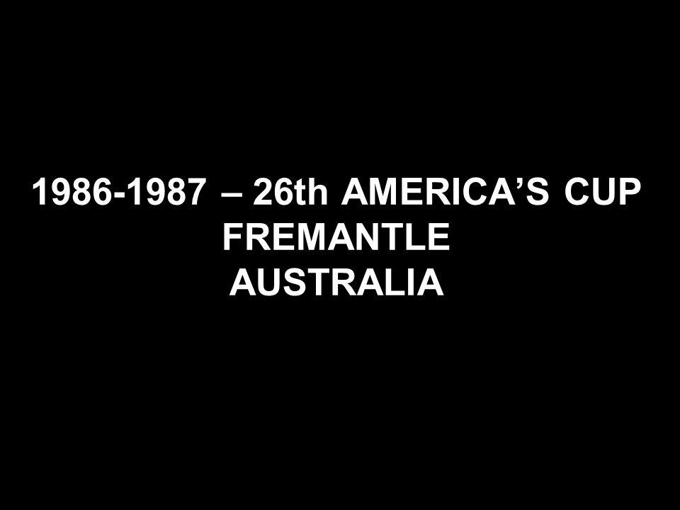 1986-1987 – 26th AMERICAS CUP FREMANTLE AUSTRALIA