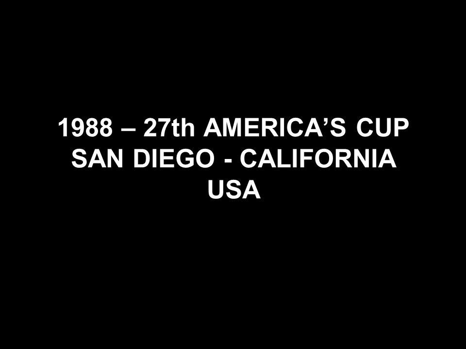 1988 – 27th AMERICAS CUP SAN DIEGO - CALIFORNIA USA