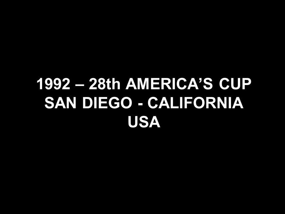 1992 – 28th AMERICAS CUP SAN DIEGO - CALIFORNIA USA