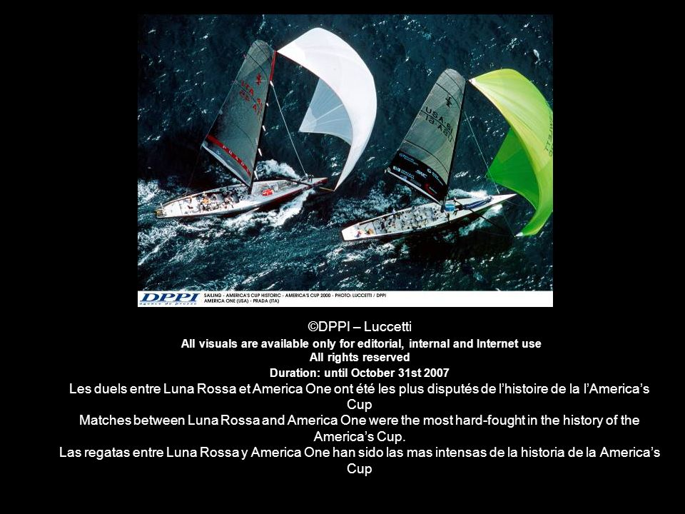 ©DPPI – Luccetti All visuals are available only for editorial, internal and Internet use All rights reserved Duration: until October 31st 2007 Les due