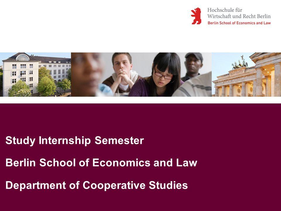Study Internship Semester Berlin School of Economics and Law Department of Cooperative Studies