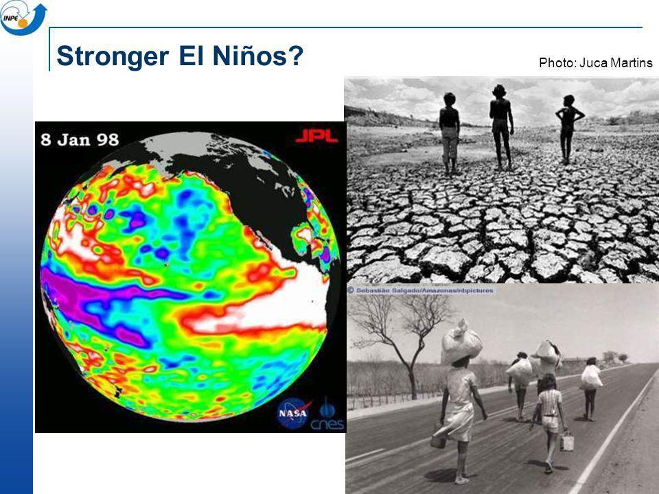 Stronger El Niños? Photo: Juca Martins
