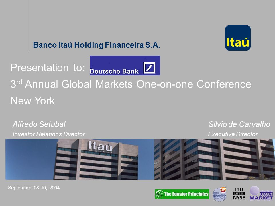 Roadshow – Results of the 2 nd Quarter of 2004 Banco Itaú Holding Financeira S.A. 88 US$ 793 187 322 Real Plan Russian Crisis Real Devaluation Mexican