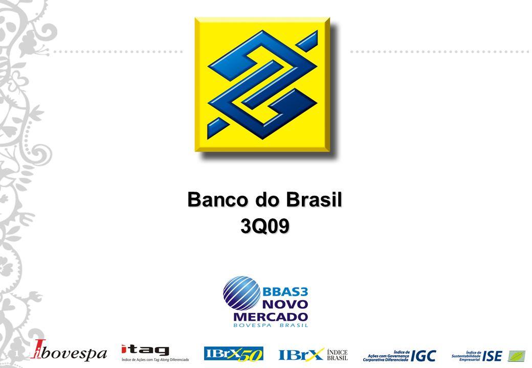 1 1 Banco do Brasil 3Q09