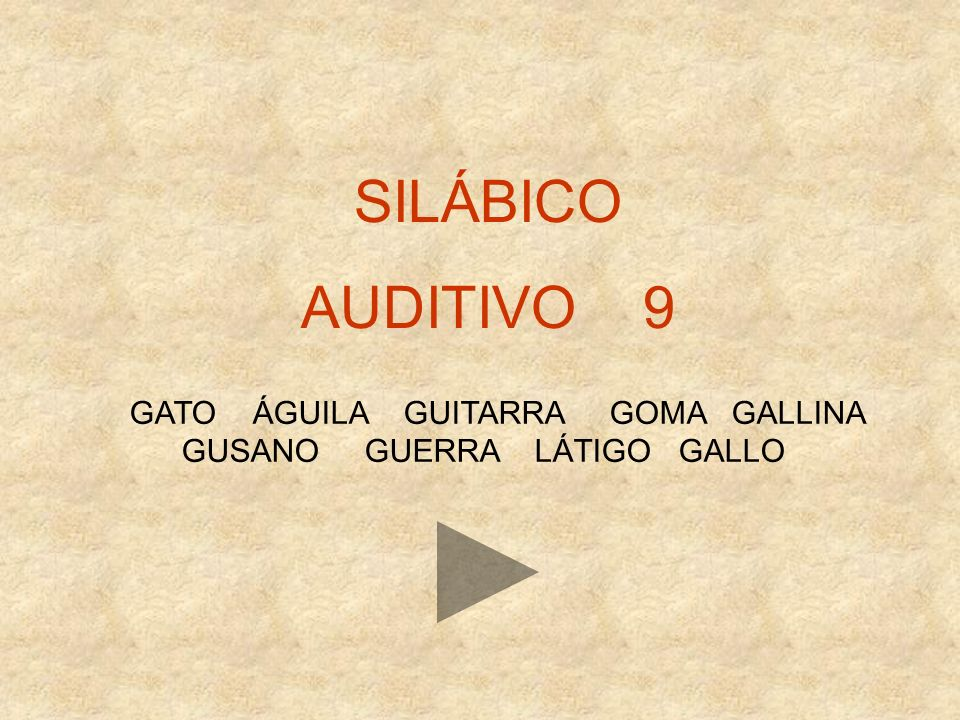SILÁBICO AUDITIVO 9 GATO ÁGUILA GUITARRA GOMA GALLINA GUSANO GUERRA LÁTIGO GALLO