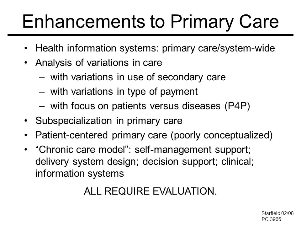 Enhancements to Primary Care Health information systems: primary care/system-wide Analysis of variations in care –with variations in use of secondary
