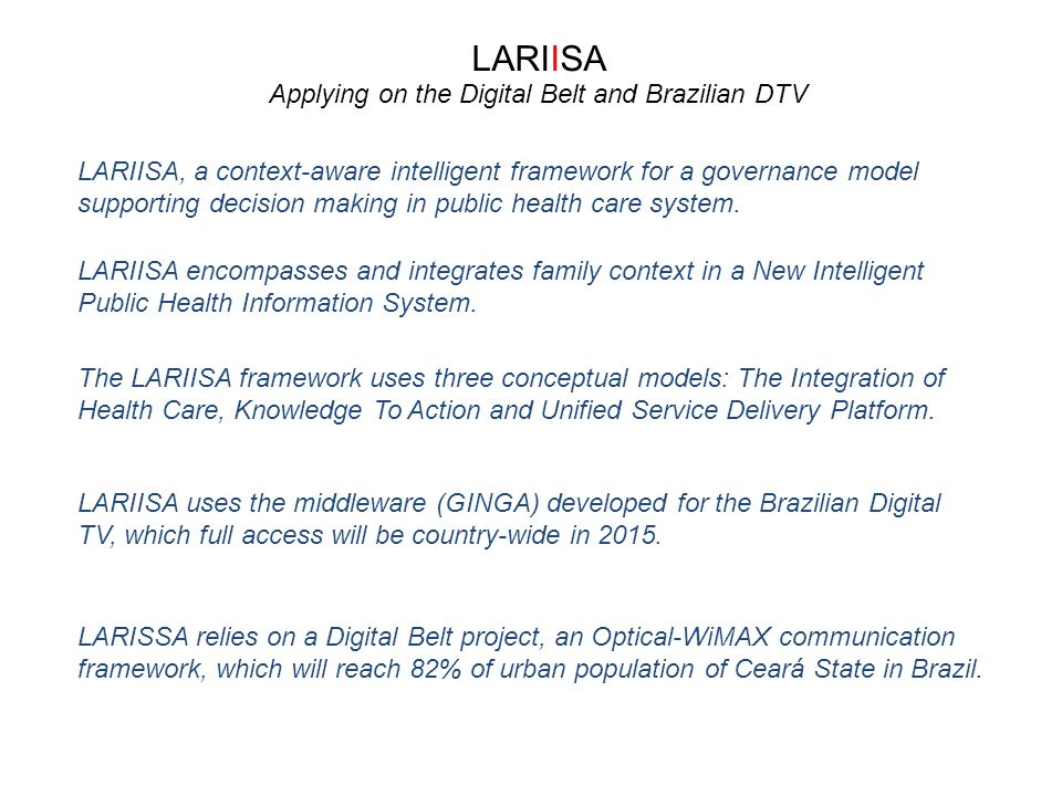 LARIISA, a context-aware intelligent framework for a governance model supporting decision making in public health care system.