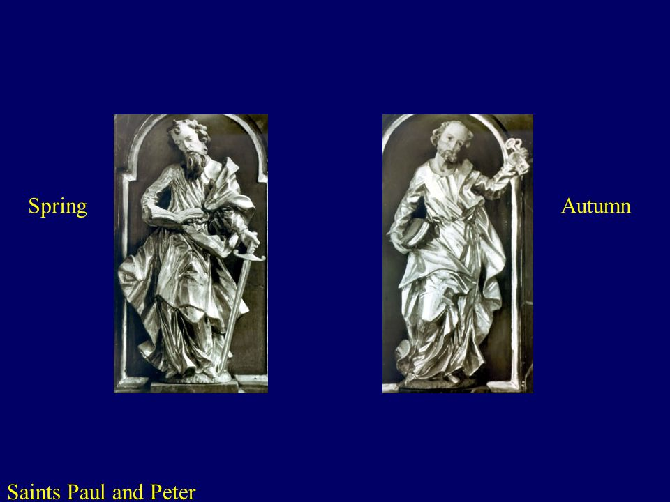 Saints Paul and Peter http://www.bmi.gv.at/kriminalpolizei/gestohlene_kunstgegenstaende_pp.asp SpringAutumn