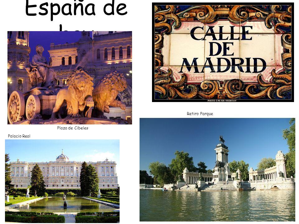 España de hoy Plaza de Cibeles Palacio Real Retiro Parque