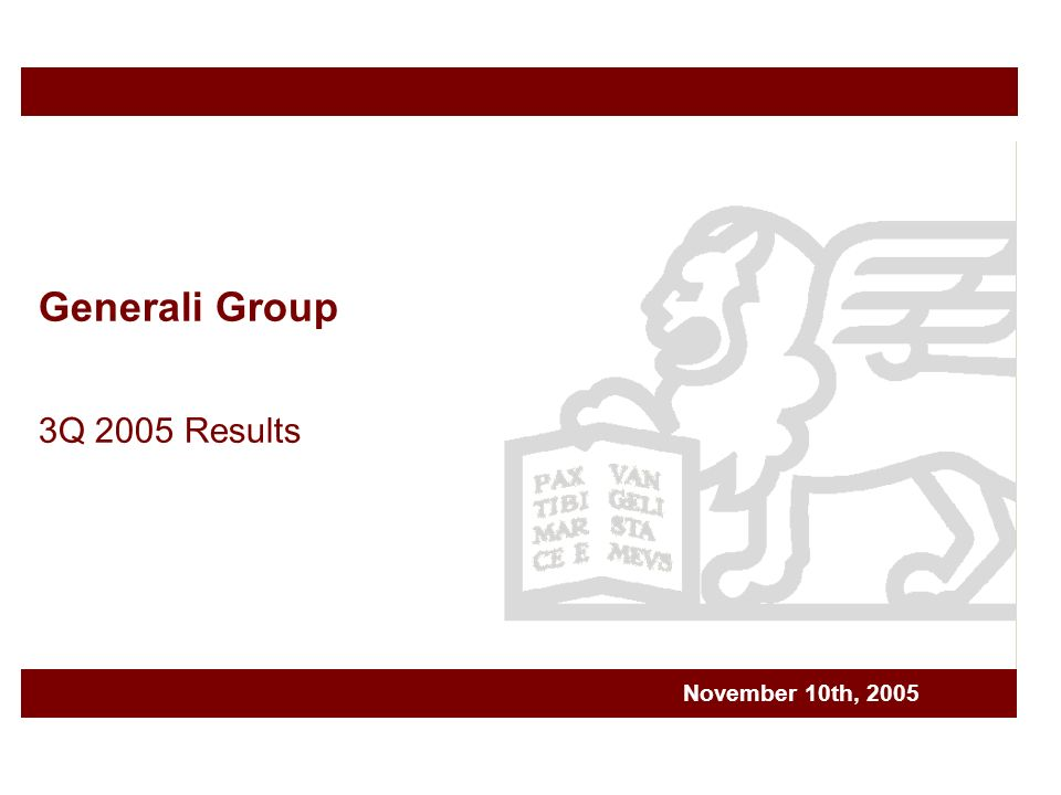Generali Group 3Q 2005 Results November 10th, 2005