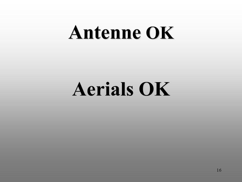 16 Antenne OK Aerials OK