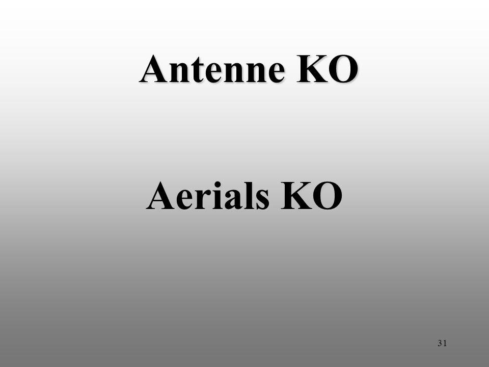 31 Antenne KO Aerials KO