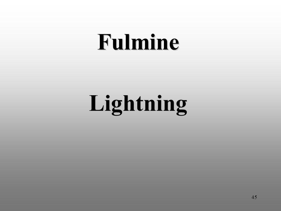 45 Fulmine Lightning