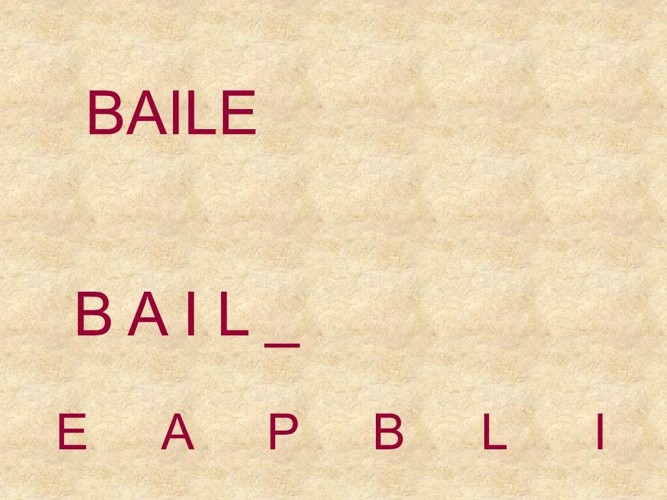 BAILE EAPBLI B A I _ _