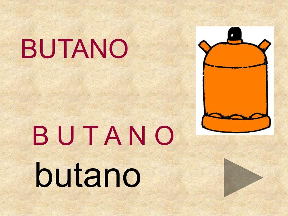 BUTANO OAMBNT B U T A N _