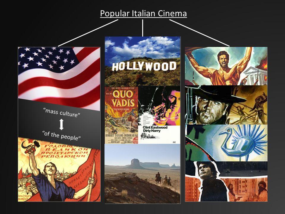 Popular Italian Cinema mass culture of the people