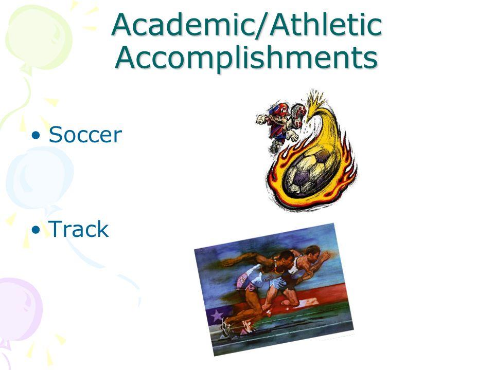 Academic/Athletic Accomplishments Soccer Track