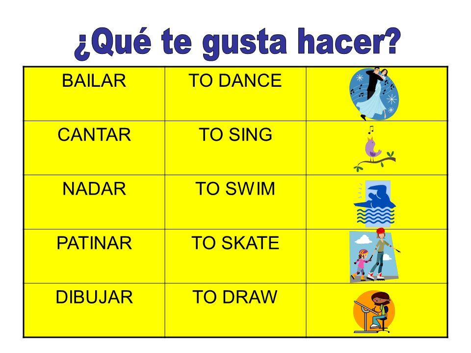 BAILARTO DANCE CANTARTO SING NADARTO SWIM PATINARTO SKATE DIBUJARTO DRAW