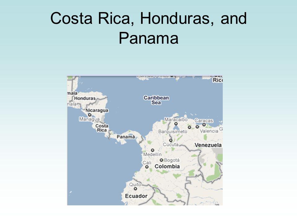 Costa Rica, Honduras, and Panama