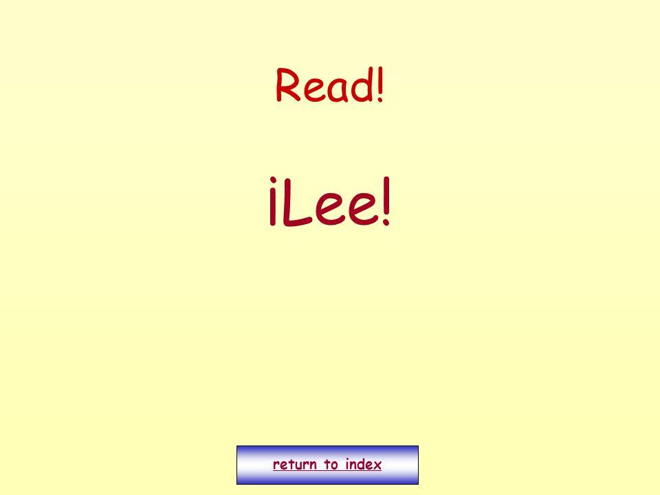 Read! ¡Lee! return to index