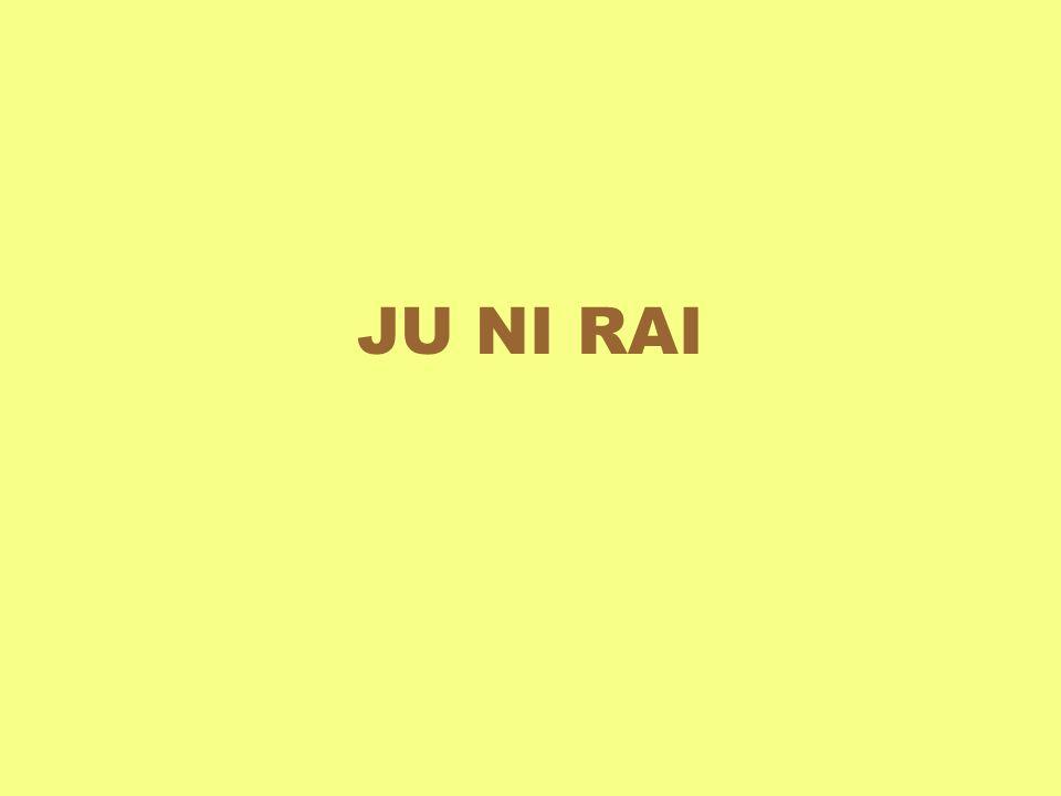 JU NI RAI
