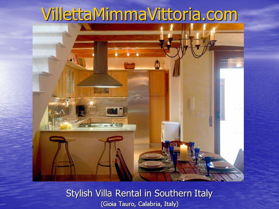VillettaMimmaVittoria.com Stylish Villa Rental in Southern Italy (Gioia Tauro, Calabria, Italy)