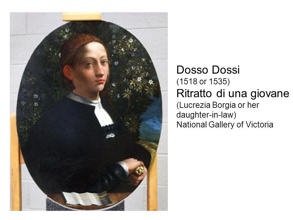 Dosso Dossi (1518 or 1535) Ritratto di una giovane (Lucrezia Borgia or her daughter-in-law) National Gallery of Victoria