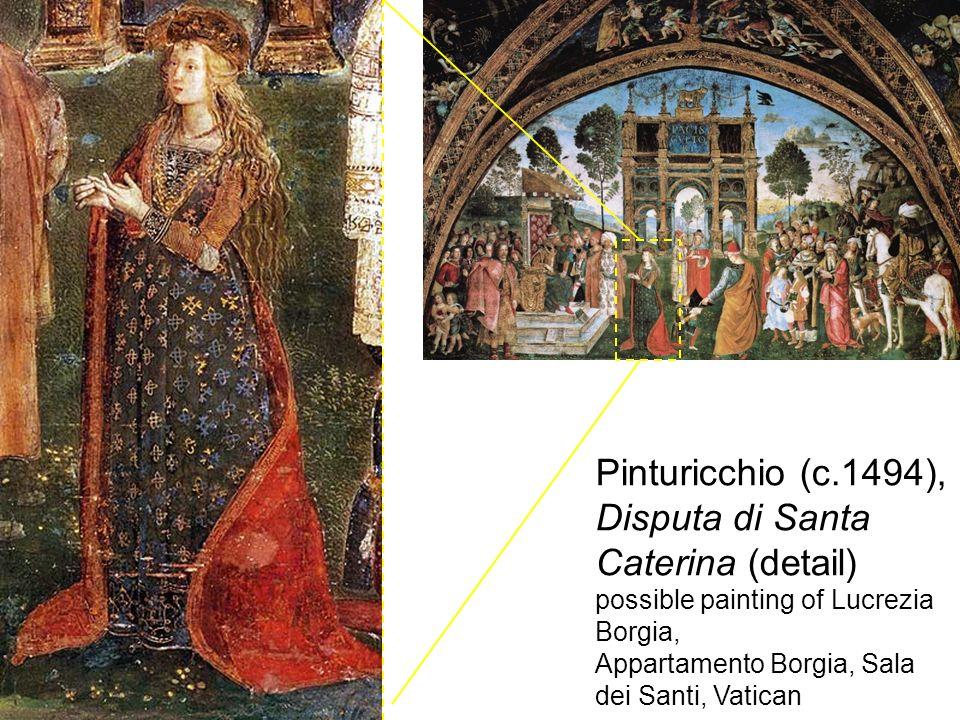 Pinturicchio (c.1494), Disputa di Santa Caterina (detail) possible painting of Lucrezia Borgia, Appartamento Borgia, Sala dei Santi, Vatican