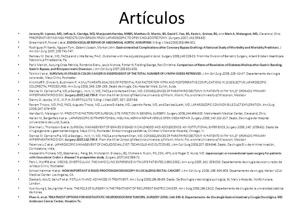 Artículos Jeremy M. Lipman, MD, Jeffrey A. Claridge, MD, Manjunath Haridas, MBBS, Matthew D. Martin, BS, David C. Yao, BS, Kevin L. Grimes, BS, and Ma