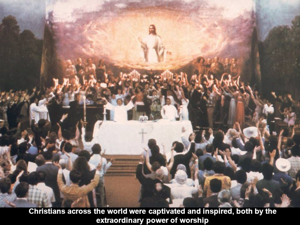 Christians across the world were captivated and inspired, both by the extraordinary power of worship