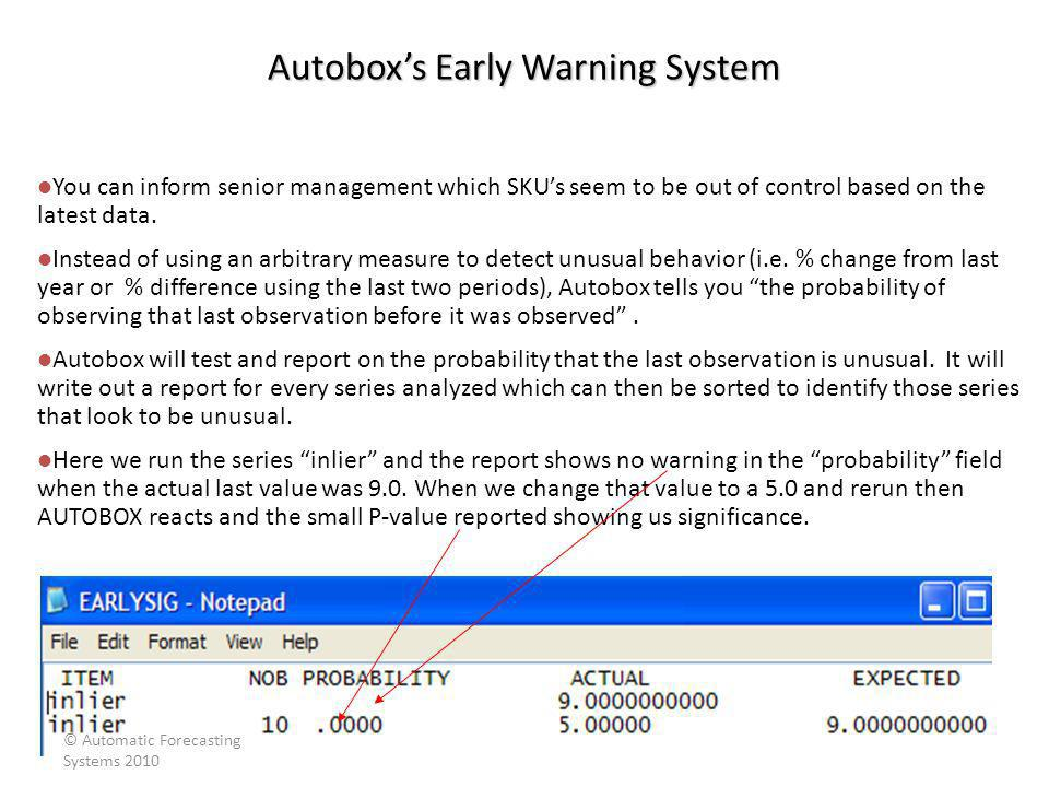 Autoboxs Early Warning System You can inform senior management which SKUs seem to be out of control based on the latest data. Instead of using an arbi
