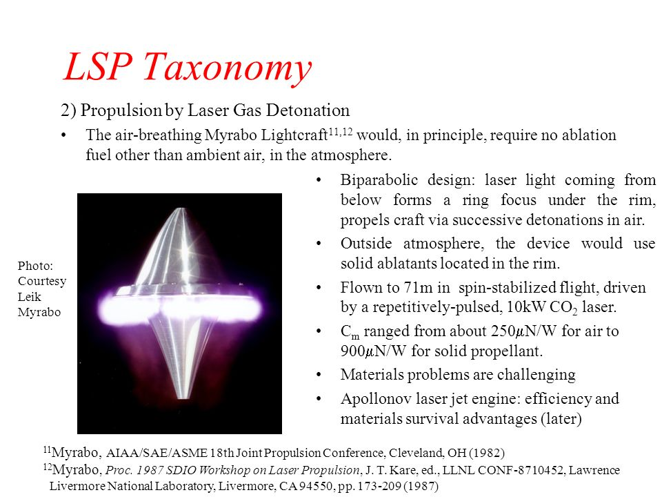 Taxonomy of LSP 1)Pure Photon Propulsion Earliest LSP concept, before lasers were demonstrated 8 C m is only 2/c = 6.7N/GW (for total reflection) I sp